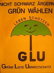Wahlplakat Grüne Liste Umweltschutz
