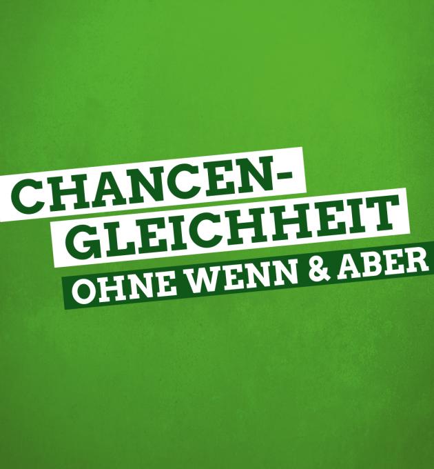 Chancengleichheit in Niedersachsen ohne Wenn & Aber - Für ein solidarisches Niedersachsen