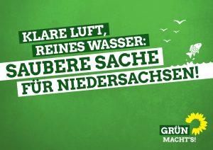 Grün: saubere Sache für Niedersachsen. Bei der Landtagswahl grün wählen!